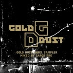 Gold Dust Label Sampler Mixtape