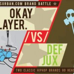 Okayplayer & Definitive Jux Battle to the Death