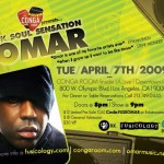 Omar Live In Los Angeles - April 7