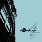 DJ Destroyer - This Is My Loft Vol 1