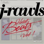 J. Rawls - Hotel Beats Vol 1
