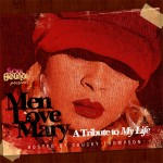 Soulbounce Presents: Men Love Mary