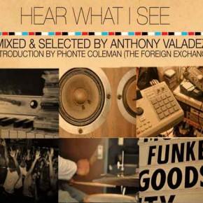 Hear What I See - Anthony Valadez Mix