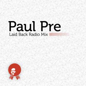 New Paul Pre Mix For Laid Back Radio
