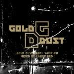 Gold Dust Label Sampler Mixtape