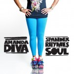 Amanda Diva - Spandex, Rhymes & Soul - Free EP