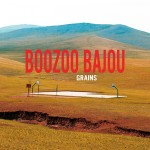 Boozoo Bajou - Grains - Downloads