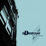 DJ Destroyer - This Is My Loft Vol 1