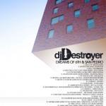 DJ Destroyer -Dreams of 6th & San Pedro