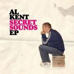 Al Kent - Secret Sounds EP