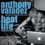Anthony Valadez X Beatlife Mix