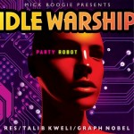 Idle Warship - Party Robot Mixtape