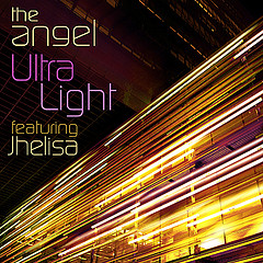 "The Angel ft. Jhelisa ""Ultra Light"""